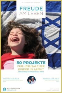 Projekte für Jerusalemer Kinder im Armut - Magazin Dezember 2017