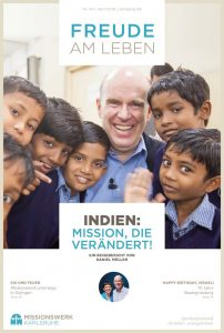 Indien: Mission, die verändert! - Magazin April 2018