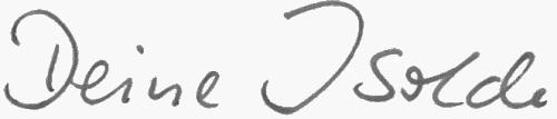 Unterschrift deine Isolde