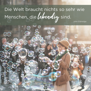 Missionswerk Karlsruhe Ermutigung der Woche Lebendig sein Ein Seifenblasenkünstler auf der Straße