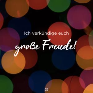 Missionswerk Karlsruhe Ermutigung der Woche Freude sei mit dir Bunte Kreise vor schwarzem Hintergrund Ich verkünde euch große Freude