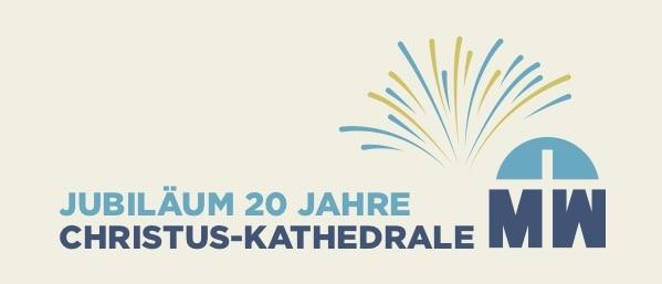 20 Jahre Christus-Kathedrale Missionswerk Karlsruhe