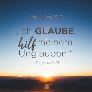 Sonnenuntergang bei blauem Himmel Jahreslosung 2020 Ich glaube, hilf meinem Unglauben Ermutigung der Woche Missionswerk Karlsruhe