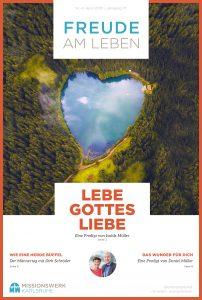 Magazin Freude am Leben Lebe Gottes Liebe Missionswerk Karlsruhe