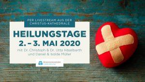 Heilungstage 2020 Missionswerk Karlsruhe