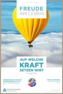 Auf welche Kraft setzen wir? Juli Magazin Freude am Leben Missionswerk Karlsruhe