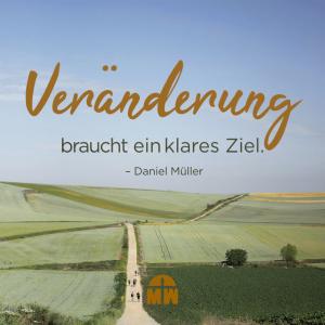 Feldweg Deine Veränderung braucht ein Ziel Ermutigung der Woche Missionswerk Karlsruhe