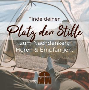 Blick aus dem Zelt Dein Platz der Stille Ermutigung der Woche Missionswerk Karlsruhe