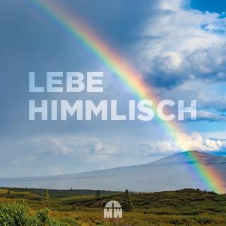 Lebe himmlisch YouVersion Leseplan vom Missionswerk Karlsruhe