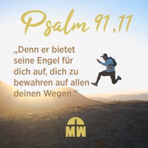 Man springt in die Luft, Denn er bietet seine Engel für dich auf, dich zu bewahren auf allen deinen Wegen.