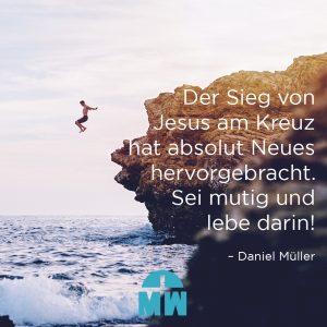 Sprung von der Klippe Gott schafft etwas Neues Ermutigung der Woche Missionswerk Karlsruhe