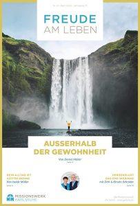 Freude am Leben 04 I 2021 Magazin Missionswerk Karlsruhe