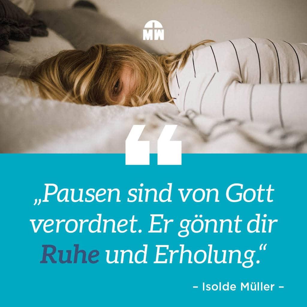 Aufs Bett fallen - Gönn dir eine Pause - Ermutigung der Woche Missionswerk Karlsruhe